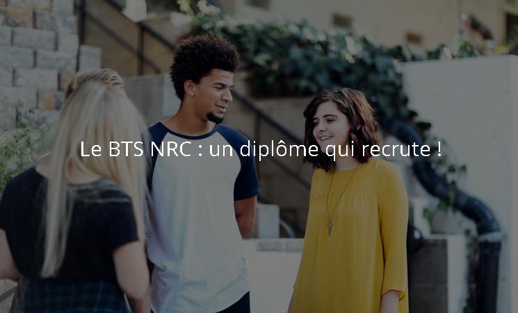 Qu'est-ce qu'un BTS NRC ?